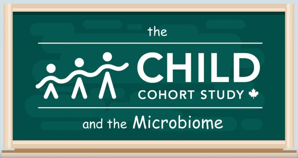CHILD Cohort Study and a Baby's Microbiome